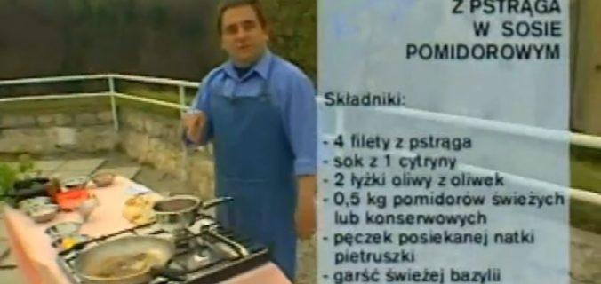 060 Filet z pstrąga w sosie pomidorowym | Wędrówka Ojcowski smak | Podróże kulinarne Roberta Makłowicza