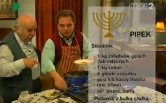 070 Pipek | Wędrówka Koszerny smak | Podróże kulinarne Roberta Makłowicza