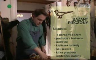 072 Bażant pieczony | Wędrówka Myśliwski smak | Podróże kulinarne Roberta Makłowicza