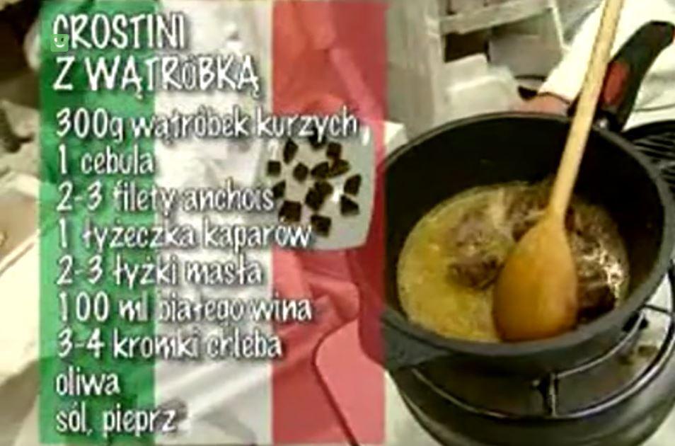 Crostini z wątróbką | Wędrówka kulinarna 269 Alabastrowy smak | Podróże kulinarne Roberta Makłowicza Przepisy