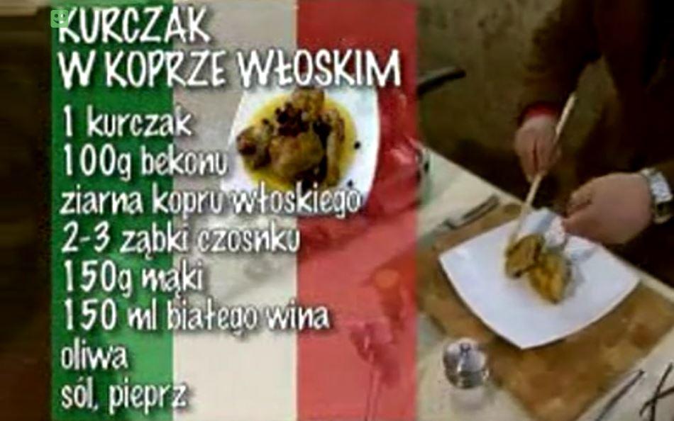 Kurczak w koprze włoskim | Wędrówka kulinarna 269 Alabastrowy smak | Podróże kulinarne Roberta Makłowicza Przepisy