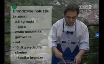 054 Bryndzowe Haluszki | Wędrówka Smak Słowacji | Podróże kulinarne Roberta Makłowicza
