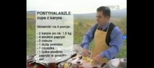 055 Zupa rybna z z karpia (Pontyhalaszle) | Wędrówka Smak Tokaju i Egeru | Podróże kulinarne Roberta Makłowicza