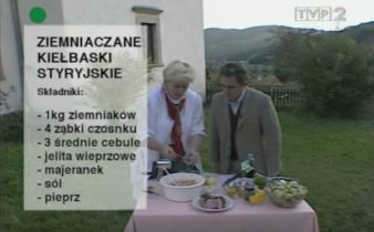 059 Ziemniaczane kiełbaski styryjskie | Wędrówka Cesarski smak | Podróże kulinarne Roberta Makłowicza