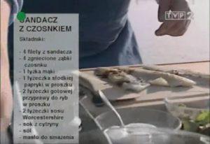 059 Sandacz z czosnkiem | Wędrówka Cesarski smak | Podróże kulinarne Roberta Makłowicza